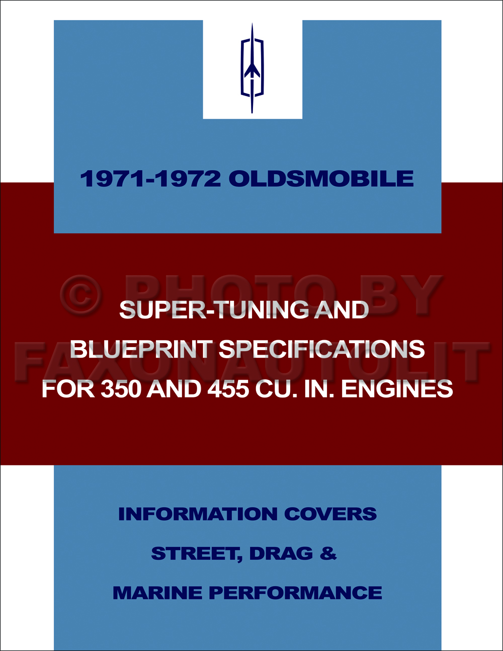 1971-1972 Oldsmobile Super Tuning Blueprinting Manual 350 & 455 Cu. In. Engines