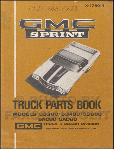 1971-1973 GMC Sprint Parts Book Original