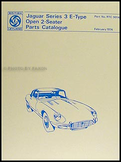 1971-1974 Jaguar XKE Series 3 Convertible Parts Book Reprint