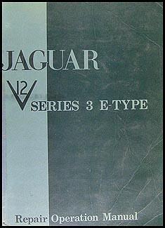 1971-1974 Jaguar XKE V12 E-Type Repair Manual Original Series 3