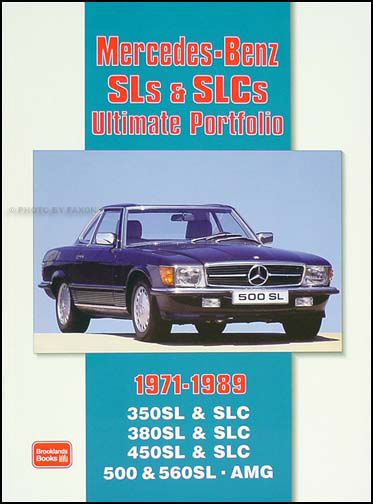 Mercedes-Benz SL and SLC Article Portfolio 350 380 450 500SL 560SL AMG