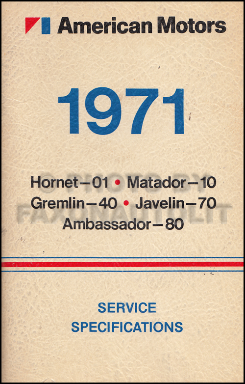 1971 AMC Service Specifications Manual