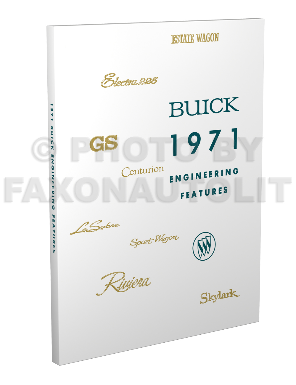 1971 Buick Engineering Features and Specifications Manual Reprint