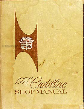 1971 Cadillac Shop Manual Original -- All Models