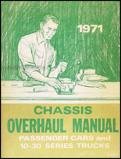 1971 Chevy Car & 10-30 Truck Overhaul Manual Original