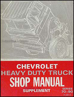 1971 Chevy 70-90 Heavy Duty Truck Service Manual Supplement Original