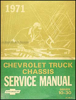 1971 Chevrolet Truck Shop Manual Original Pickup, Suburban, Blazer