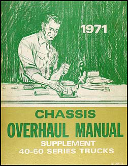 1971 Chevy 40-60 Medium Truck Overhaul Manual Original