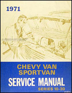 1971 Chevrolet Van Shop Manual Series Original