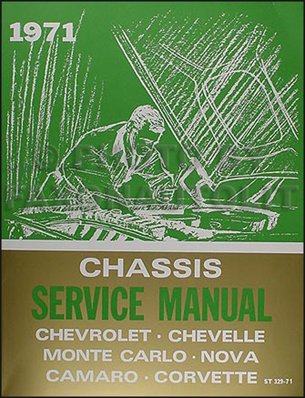 1971 Chevrolet Repair Shop Manual Impala Chevelle El Camino Monte Carlo Camaro Nova Corvette