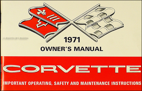 1971 Corvette Stingray Owner's Manual Reprint