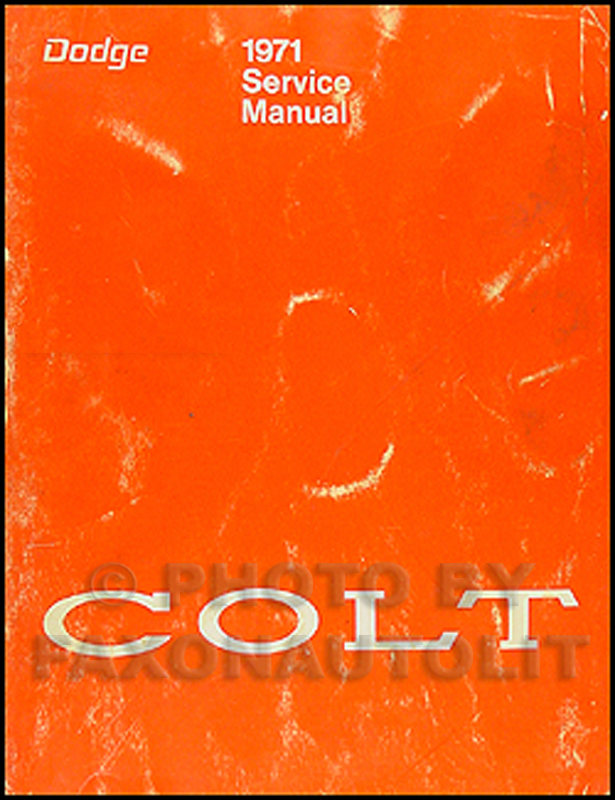 1971-1972 Dodge Colt Repair Manual Original