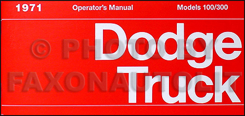 1971 Dodge Truck Reprint Owner's Manual Pickup, 4x4, & Van