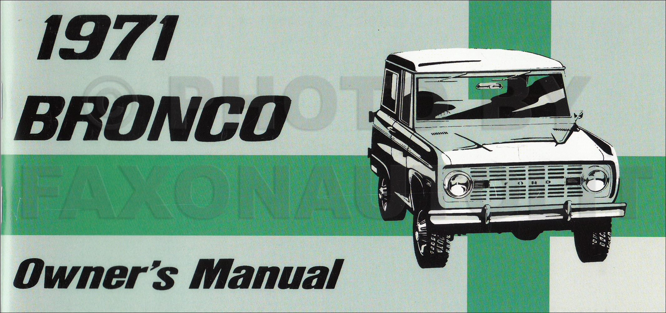 1971 Ford Bronco  Econoline And P