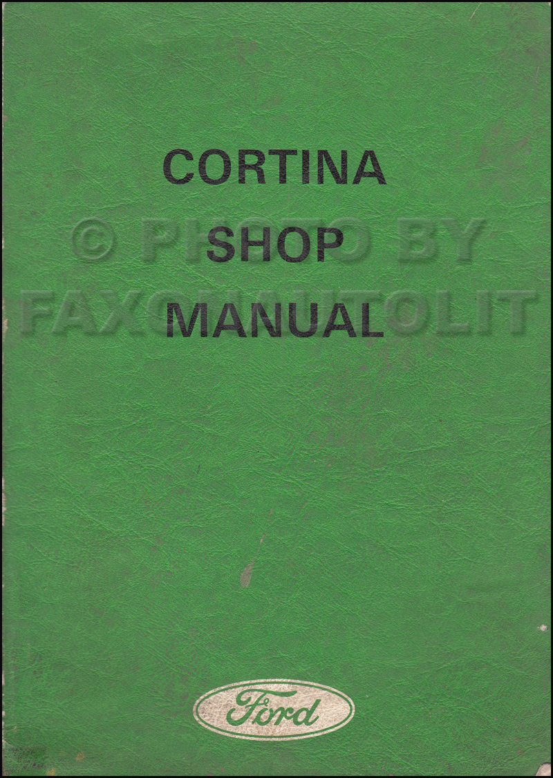 1971 Ford Cortina Repair Shop Manual Original UK