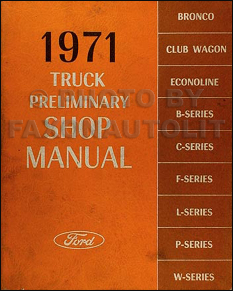 1971 Ford Truck Preliminary Shop Manual Original