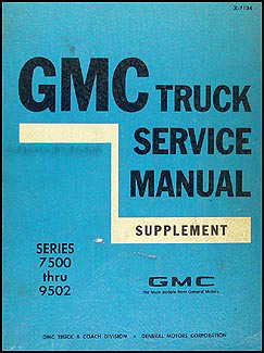 1971 GMC 7500-9502 Shop Manual Original Supplement