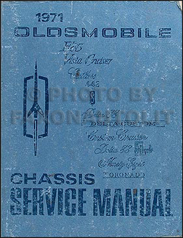 1971 Oldsmobile Shop Manual Original 442/Cutlass/88/98/Toronado