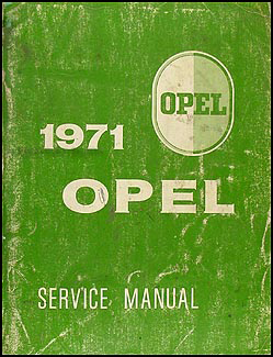 1971 Opel Repair Manual Original