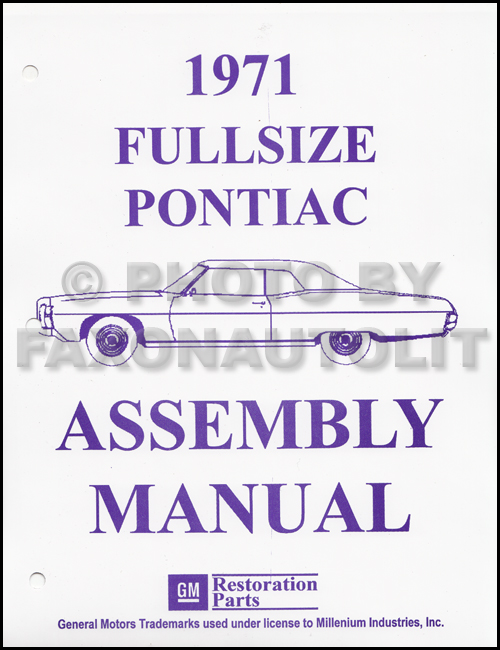 1971 Pontiac Assembly Manual Reprint Bonneville Catalina Grandville