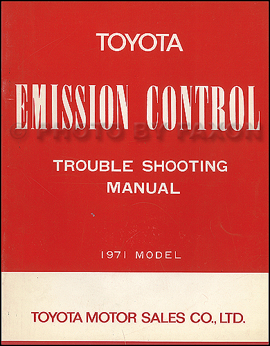 1971 Toyota California Emissions Troubleshooting Manual Original Pickup Celica and Mark II