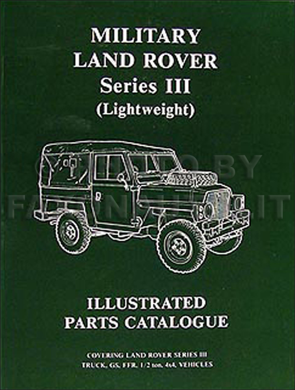1972-1980 Military Land Rover Series III Parts Book Reprint