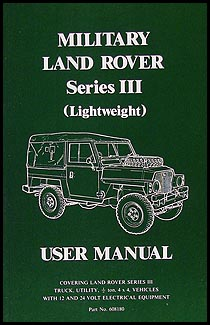 1972-1980 Military Land Rover Series III Owner's Manual Reprint