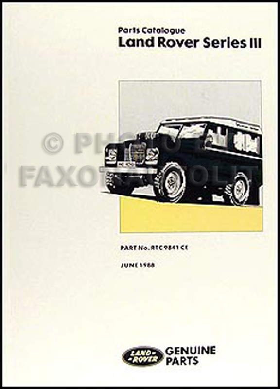 1972-1985 Land Rover Series III Parts Book Reprint