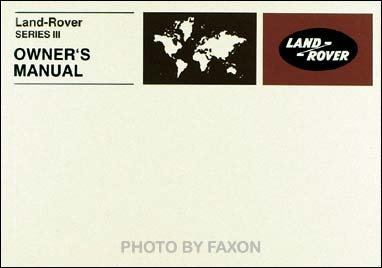 1972-1980 Land Rover Series III Owner's Manual Reprint