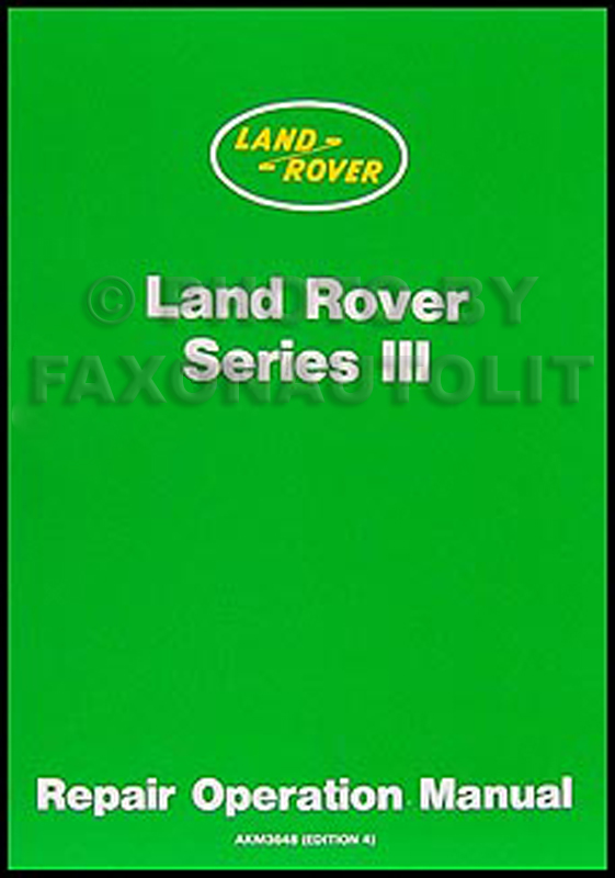 1972-1980 Land Rover Series III Repair Manual Reprint