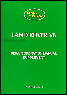 1972-1985 Land Rover V8 models Repair Manual Supplement Reprint
