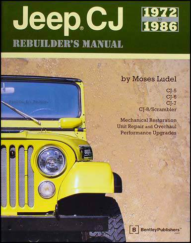 1972-1986 Jeep CJ Rebuilder's Manual CJ-5,CJ-6,CJ-7, CJ-8 Scrambler