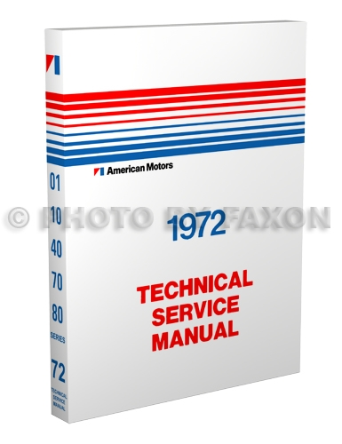 1972 AMC Repair Shop Manual Reprint