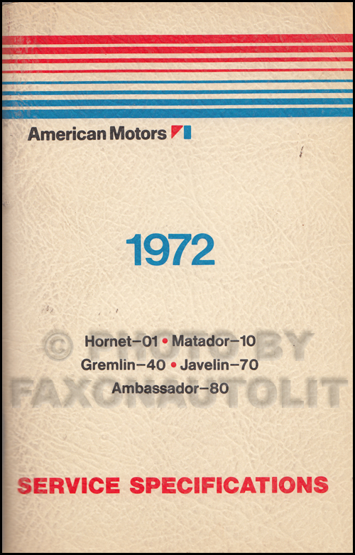 1972 AMC Service Specifications Manual