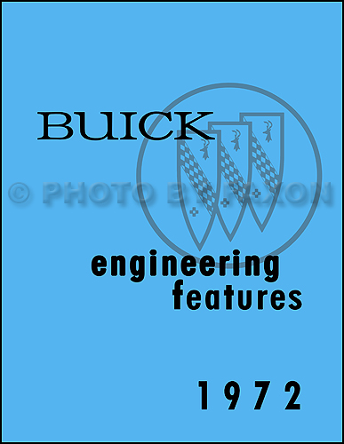 1972 Buick Engineering Features and Specifications Manual Reprint