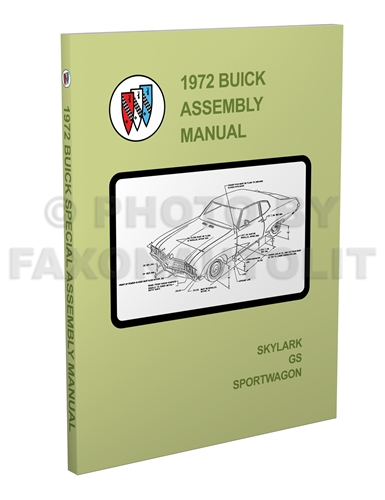 1972 Buick Assembly Manual GS Skylark Sportwagon