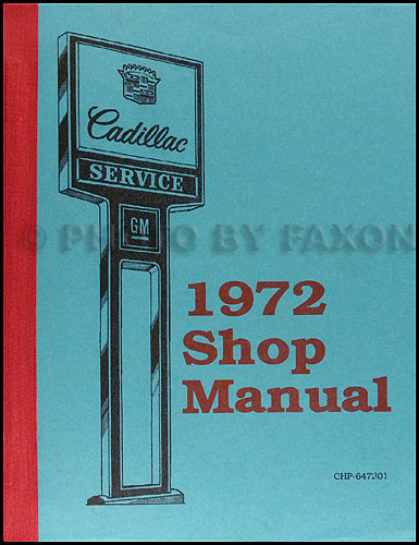 1972 Cadillac Shop Manual Original