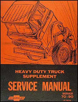 1972 Chevrolet 70-90 Heavy Duty Truck Service Manual Supplement Orig.
