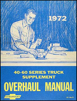 1972 Chevy 40-60 Medium Truck Overhaul Manual Original