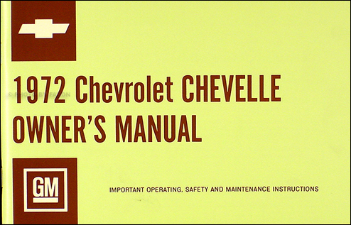 1972 Chevelle, El Camino, Malibu, & SS Owner's Manual Reprint