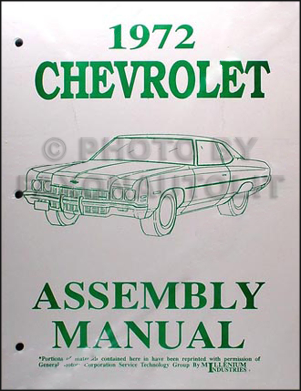 1972 Chevy Assembly Manual Reprint Impala, Caprice, & Bel Air