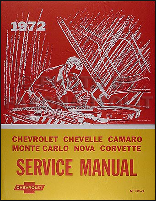 1972 Chevy Shop Manual Reprint Impala Caprice Chevelle El Camino Nova Camaro Corvette