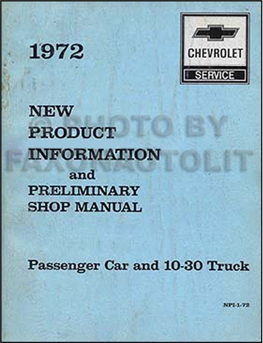 1972 Chevrolet New Product Information and Preliminary Repair Shop Manual
