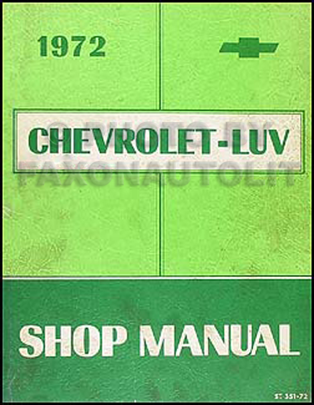 1972 Chevy Luv Repair Manual Original