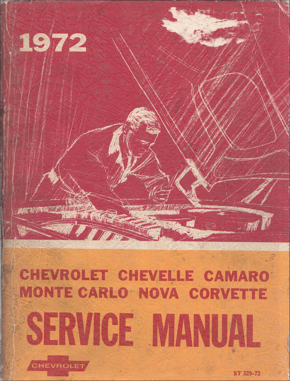 1972 Chevy Shop Manual Original Impala Caprice Chevelle El Camino Nova Camaro Corvette