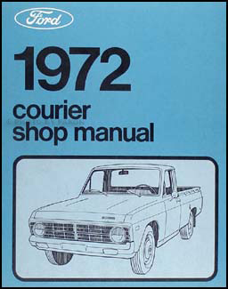 1972 Ford Courier Pickup Repair Manual Original