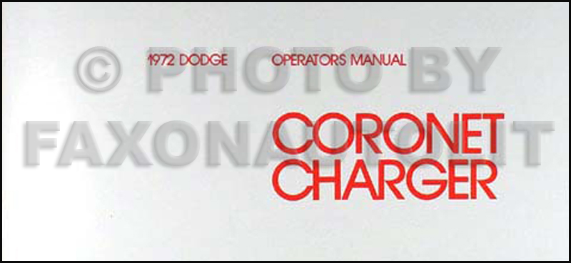 1972 Dodge Coronet & Charger Reprint Owner's Manual
