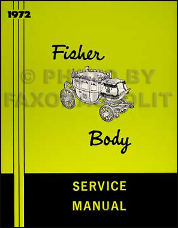 1972 Cadillac Body Repair Shop Manual Reprint