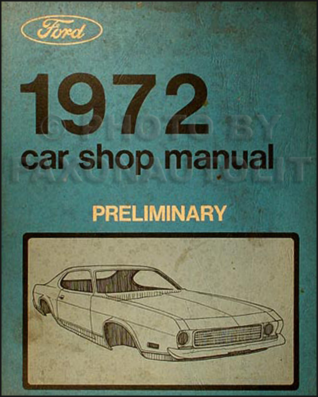 1972 Ford Car Preliminary Shop Manual