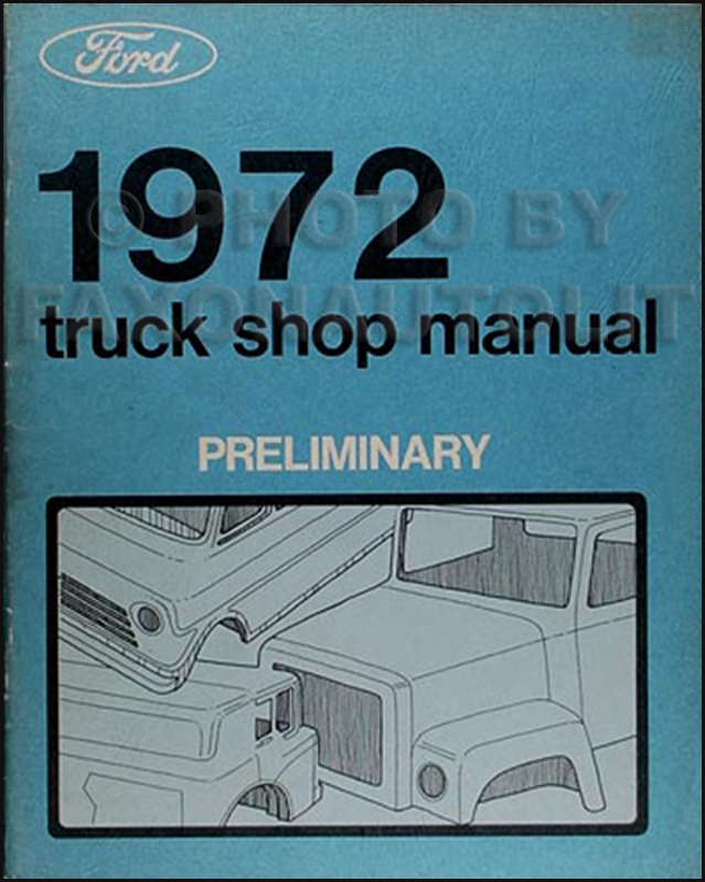 1972 Ford Truck Preliminary Shop Manual Original